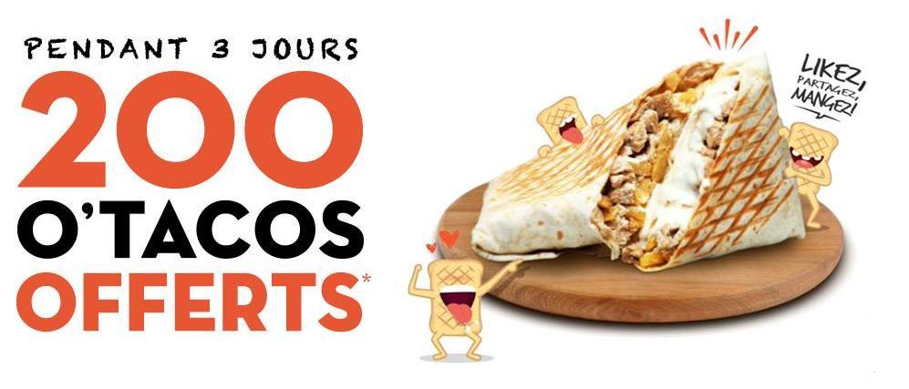 1 Sandwich O'tacos M Offert par jour pendant 3 jours