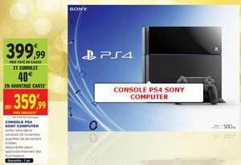 Console Sony PS4 (40€ crédités sur carte)
