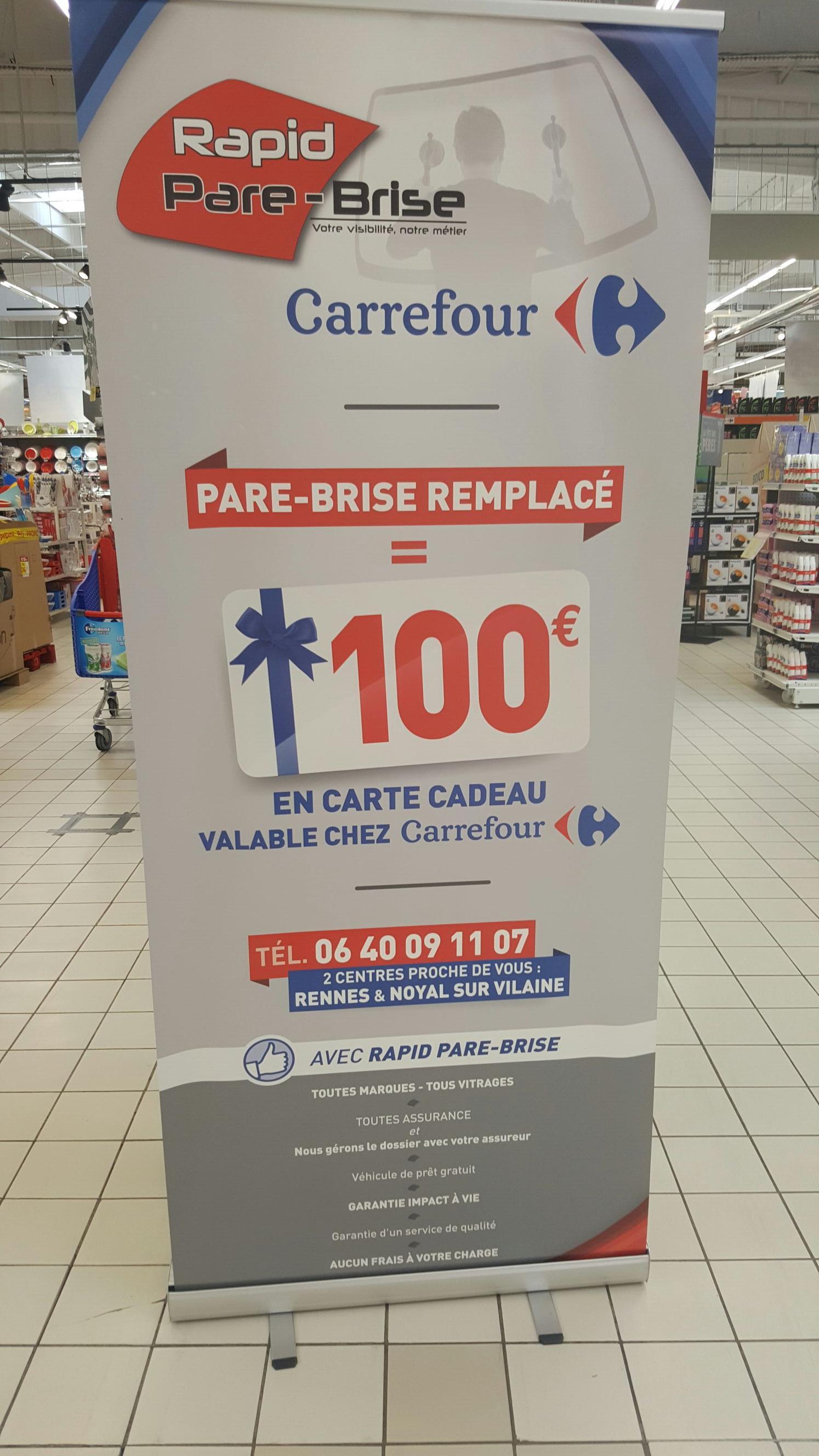 Pour tout pare brise remplacé = 100€ offerts en carte cadeau Carrefour