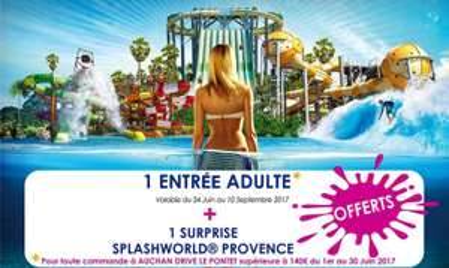 Billet adulte Splashworld offert dès 140€ d'achat