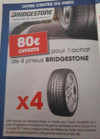 [Carte CostCo] 80€ de réduction immédiate sur l'achat de 4 Pneus Bridgetstone  de dimension et de gamme identiques - Villebon-sur-Yvette (91)