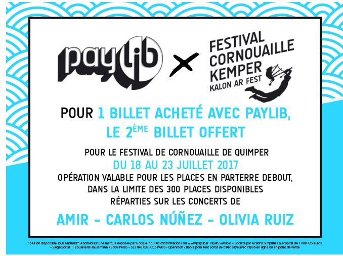 1 billet acheté avec Paylib = 1 billet offert sur une sélection de concert (Olivia Ruiz, Amir, Carlos Nunez)
