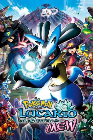 Film Pokémon 8 : Lucario et le Mystère de Mew visionnable gratuitement