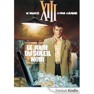 XIII - tome 01 - Le Jour du soleil noir [Format Kindle]au lieu de 11,99 euros