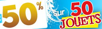 -50% sur une sélection de 50 jouets