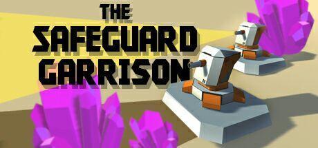 The Safeguard Garrison gratuit sur PC (Dématérialisé - Steam)