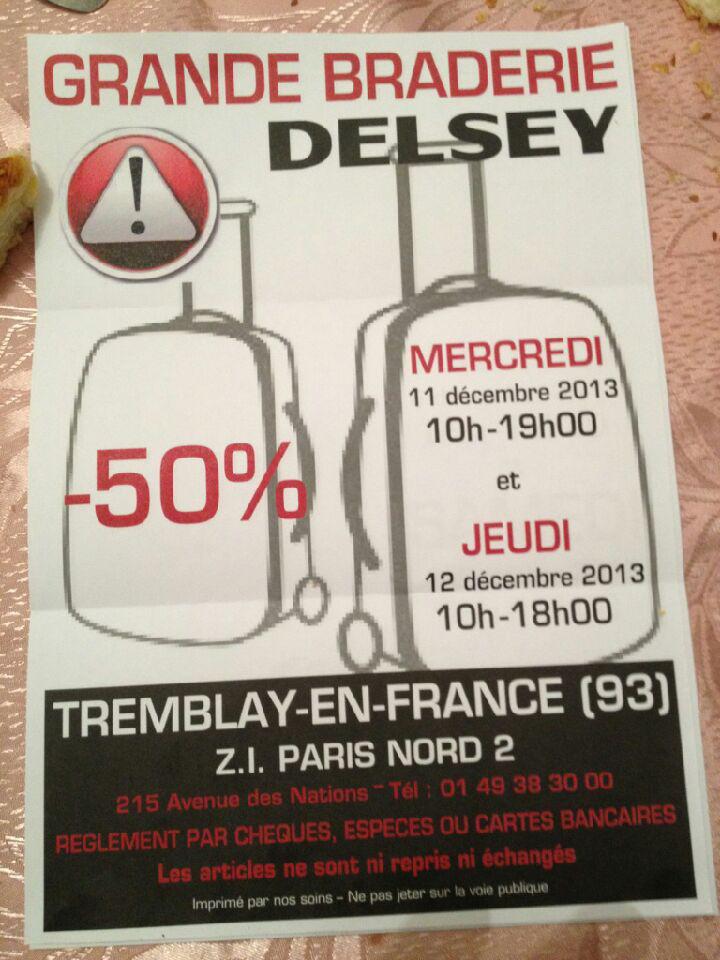 Grande braderie sur les produits Delsey : 50% sur 1 article / 75% a partir de 3 articles