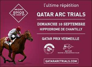 Place Gratuite en Tribune Panoramique pour les Qatar Arc Trials le Dimanche 10 Septembre 2017 à l'Hippodrome de Chantilly