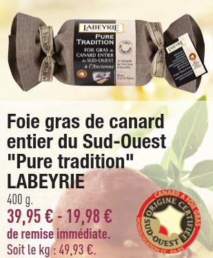jusqu'à -50% sur le foie gras - Ex :  Bloc de foie gras de canard du sud ouest 240Gr