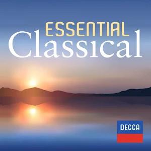 Essential Classical: Album Complet gratuit