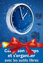 Formation gratuite « Gérer son temps et s'organiser avec les outils libres »