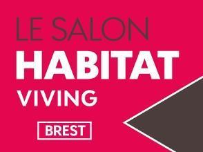 Invitation pour le Salon Habitat Viving de Brest - du 6 au 9 octobre, au Parc des Expositions de Guilers (29)