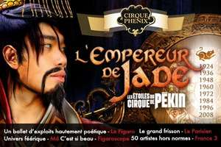 Spectacle «L'Empereur de Jade» par les Etoiles du Cirque de Pékin