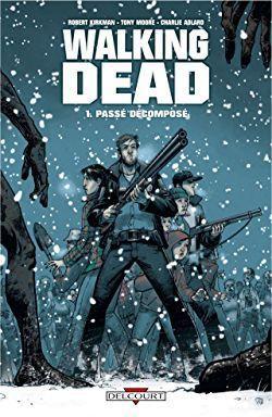 BD Walking Dead Tome 1: Passé décomposé (au format numérique)