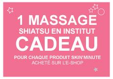 Massage Shiatsu gratuit en institut pour l'achat d'un produit Skin'Minute,