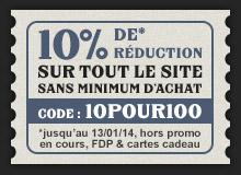 10% de reduction sur tout le site sans minimum d'achat