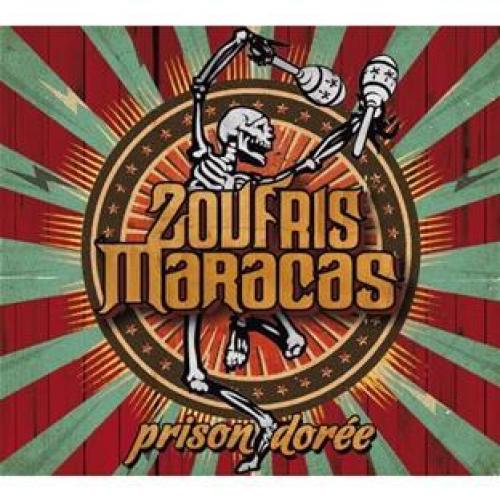 CD Prison Dorée de Zoufris Maracas + d'autres albums a 1.80