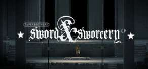 Superbrothers: Sword & Sworcery EP sur PC/Mac/Linux
