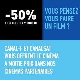Place de cinéma à -50% pour les abonnés Canal+ / CanalSat le jeudi et vendredi