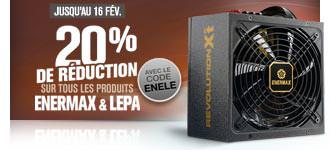 -20% sur tous les produits Enermax et Lepa