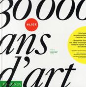 Livre 30 000 ans d'Art (1064 pages)