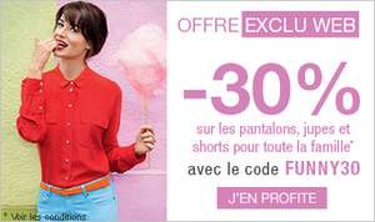 -30% sur les pantalons, jupes et shorts pour toute la famille