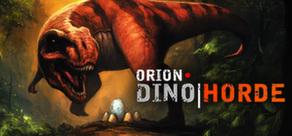 Orion : Dino Horde dématérialisé sur PC