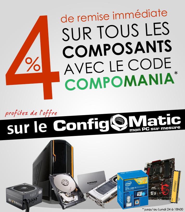 - 4 % sur tous les composants PC, SSD CPU GPU Ram HDD etc...