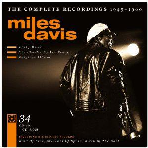 coffret 34 CD : The complete recordings Miles Davis 1945-1960