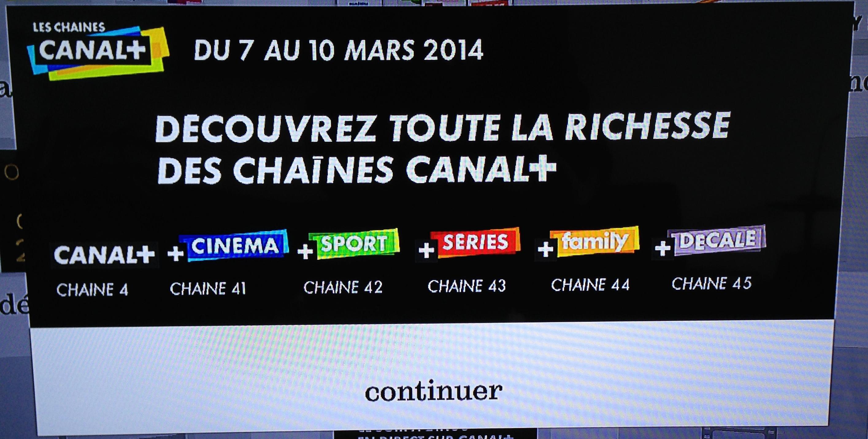 Chaines Canal+ gratuites du 07 au 10 Mars pour les abonnés SFR et Orange