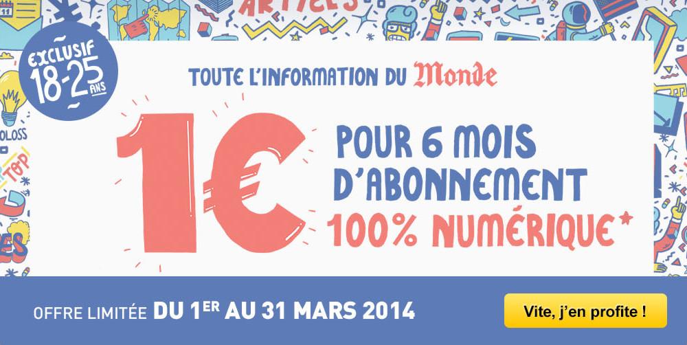 Abonnement journal Le Monde (Version numérique) - 6 mois (pour les 18-25 ans)