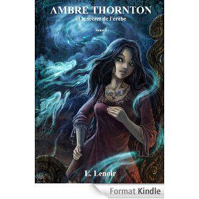 """Ebook Kindle """"Ambre Thornton et le secret de l'érèbe"""" gratuit (au lieu de 2,99€)"""