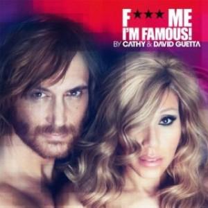 F*** Me, I'm Famous 2012 gratuit en téléchargement MP3
