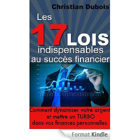Ebooks Kindle Gratuit : Les 17 lois indispensables au succès financier