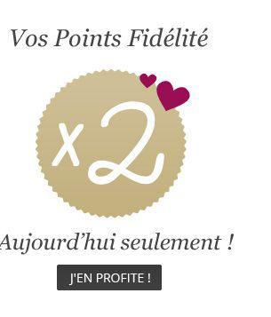 Points fidélités doublés pour toute commande (1€ dépensé = 2 points fidélité)