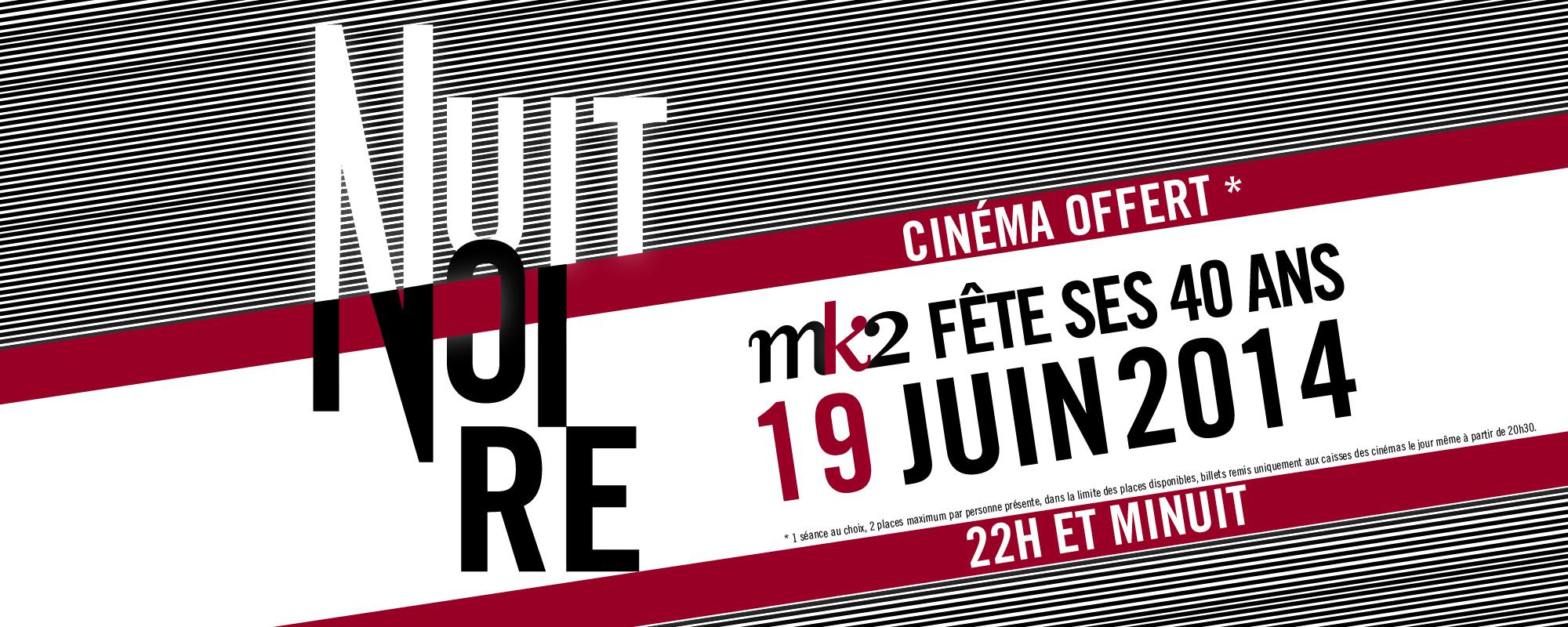 Le 19/06 : Place de cinéma gratuite (Séance de 22h ou 00h)