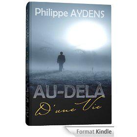 Sélection d'eBooks Kindle gratuits - Ex : Au-delà d'une vie