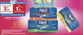 Tampons Nett (60% en bons d'achat + bons de réduction) gratuits + gain (au lieu de 3.50€)