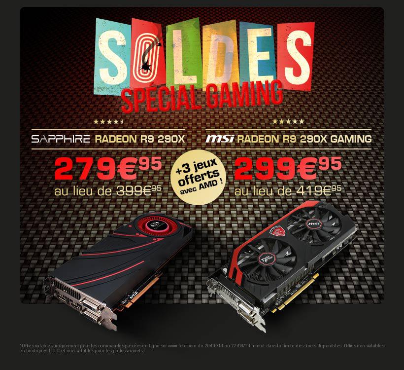 2 cartes graphiques Radeon R9 290X 4G (MSI ou Sapphire) + 3 jeux offerts avec AMD en soldes, l'unité