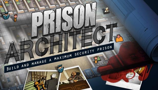 Prison Architect sur PC/Mac/Linux
