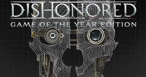 Dishonored - Game of the Year Edition sur PC