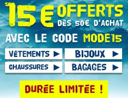 15€ de réduction dès 50€ d'achats sur les rayons mode vétements bijoux et bagages