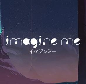 Clé Steam pour l'alpha d'Imagine Me sur PC