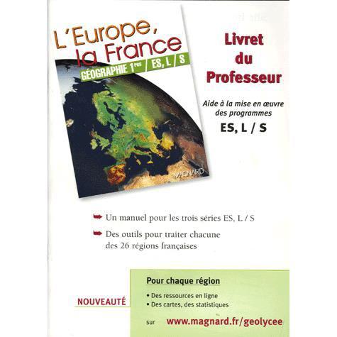 """Livret du professeur """"L'Europe, la France Géographie"""" 1ère ES, L/S"""