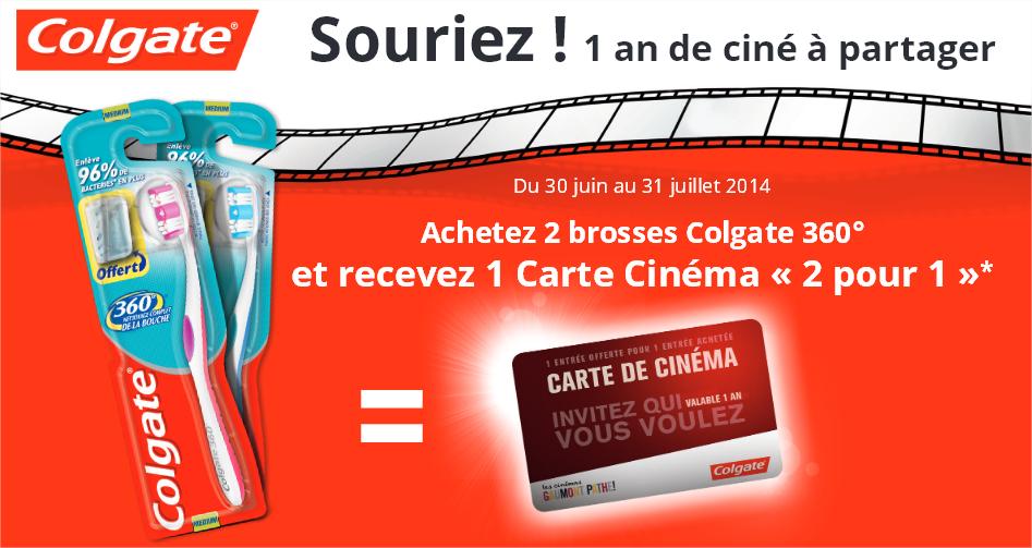 """2 brosses à dents Colgate 360° achetées = une carte cinéma """"2 pour 1"""" Gaumont Pathé"""