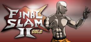 Jeu Final Slam 2 (dématérialisé Steam)