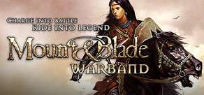 Jeu PC Mount & Blade: Warband (dématérialisé) à 2,5€ chez Nuuvem et gratuit pour le weekend