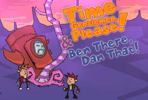 Time Gentlemen Please! & Ben There, Dan That! sur PC (Steam)