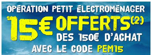 15€ offerts dès 150€ d'achats sur le Petit Electromenager