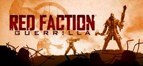Jeux PC : Red Faction Collection à 4.99€ ou Guerrilla